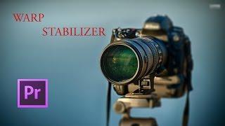VideoFort | Adobe Premiere: Warp Stabilizer Tutorial |